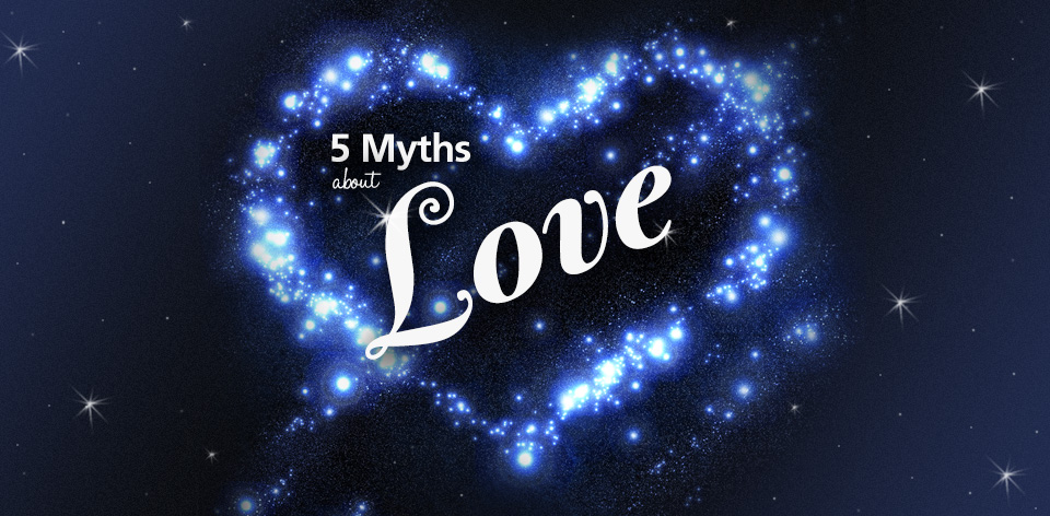myths about love